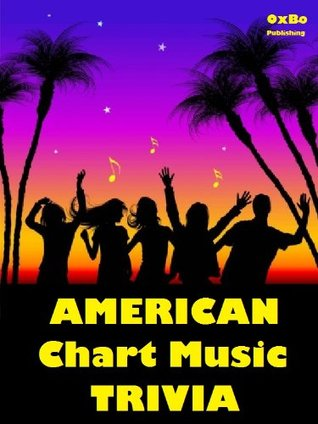 American Chart Music Trivia  by  Neil Sanders
