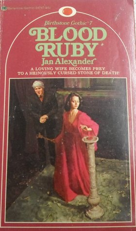 Blood Ruby (Birthstone Gothic, #7) Jan Alexander