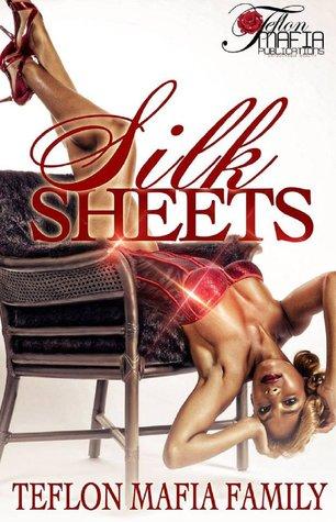 Silk Sheets: The Meaning of Pleasure Teflon Mafia Family