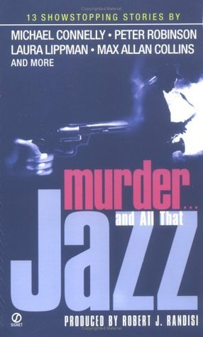 Murder...and All That Jazz  by  Robert J. Randisi