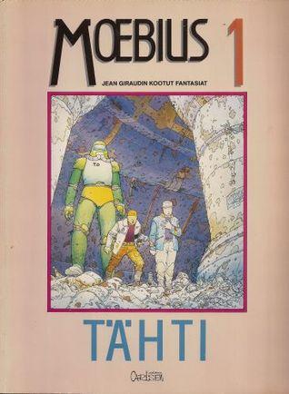 Tähti (Jean Giraudin kootut fantasiat, #1) Mœbius