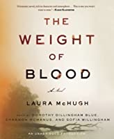 The Weight of Blood: A Novel