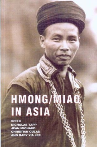 Hmong/Miao in Asia  by  Nicholas Tapp