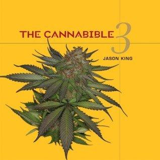 The Cannabible 3: v. 3  by  Jason    King