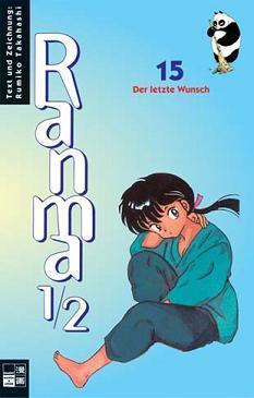 Ranma 1/2, Band 15: Der letzte Wunsch  by  Rumiko Takahashi