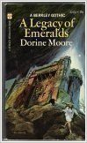 A Legacy Of Emeralds Dorine Moore