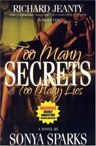 Too Many Secrets Too Many Lies Sparks Sonya