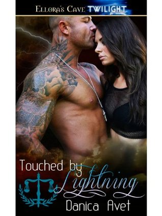 Touched  by  Lightning: 1 by Danica Avet