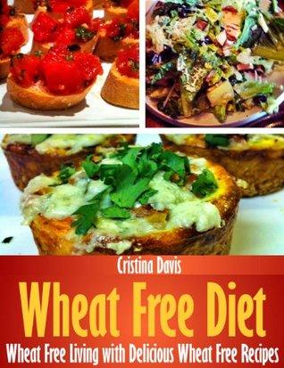 Wheat Free Diet Cristina Davis