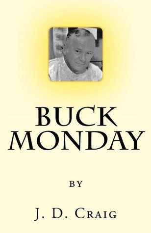 Buck Monday J.D. Craig