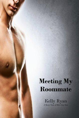 Meeting My Roommate  by  Kelly Ryan