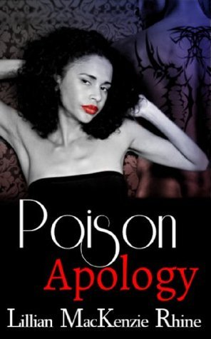 Poison Apology Lillian MacKenzie Rhine