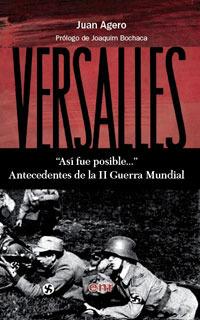 Así fue posible... Antecedentes de la II Guerra Mundial  by  Juan Agero