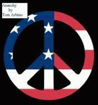 Anarchy Tom Arbino