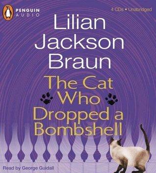 Cat Who Dropped A Bombshell  by  Lilian Jackson Braun