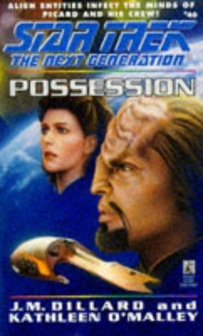 Possession (Star Trek: The Next Generation #40)  by  J.M. Dillard