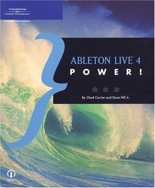 Ableton Live 4 Power!  by  Chad Carrier