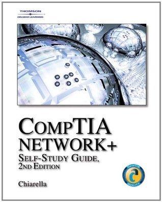 CompTIA Network+ Self-Study Guide  by  Anthony V. Chiarella