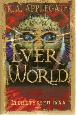Menetyksen maa (Everworld, #2) Katherine Applegate