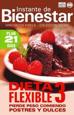 DIETA FLEXIBLE 3 - Pierde peso comiendo postres y dulces Mariano Orzola