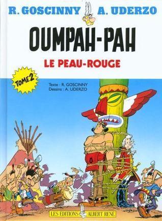 Oumpah-Pah le Peau-rouge Tome 2  (Oumpah Pah Le Peau-Rouge, #2-#3)  by  René Goscinny