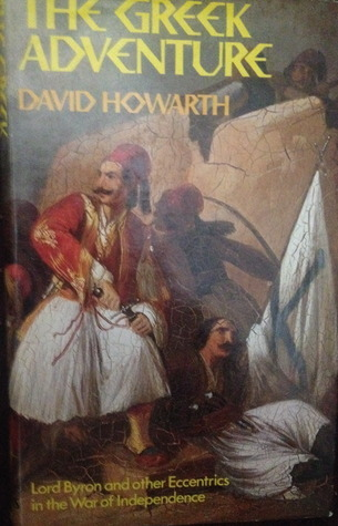 The Greek Adventure  by  David Howarth