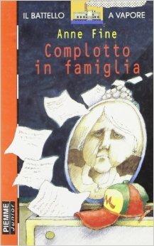Complotto in famiglia  by  Anne Fine