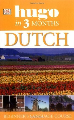 Dutch in 3 Months (Hugo in 3 Months)  by  Jane Fenoulhet