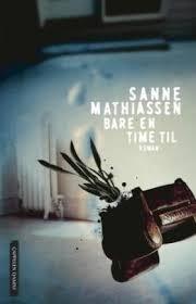 Bare en time til  by  Sanne Mathiassen