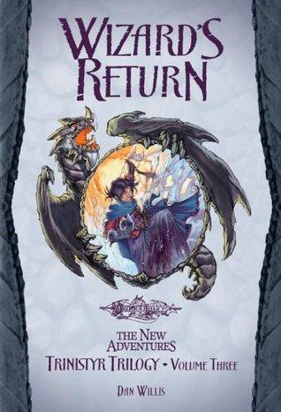 Wizards Return (Dragonlance: The New Adventures: Trinistyr, #3)  by  Dan Willis