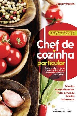 Chef de cozinha particular  by  Gabriel Veneziani
