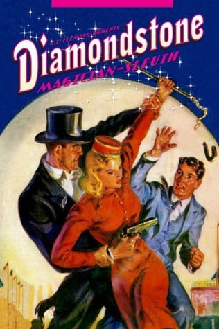 Diamondstone: Magician-Sleuth (Annotated)  by  G.T. Fleming-Roberts
