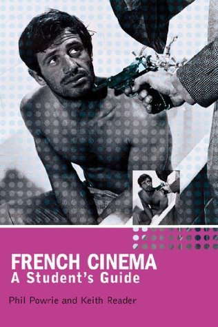 French Cinema: A Students Guide  by  Philip Powrie