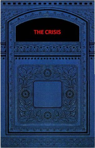 THE CRISIS (Complete with all Books) Winston S. Churchill