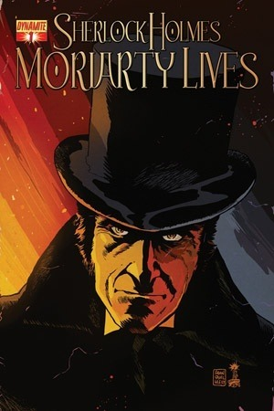 Sherlock Holmes: Moriarty Lives #1  by  David Liss