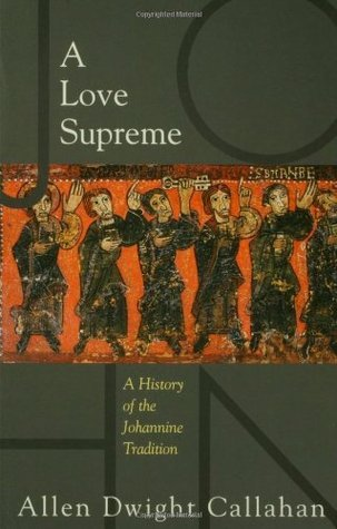Love Supreme  by  Allen Dwight Callahan