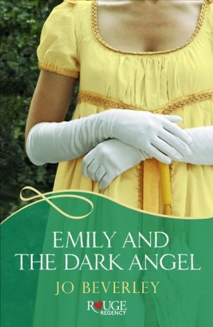 Emily and the Dark Angel: A Rouge Regency Romance  by  Jo Beverley