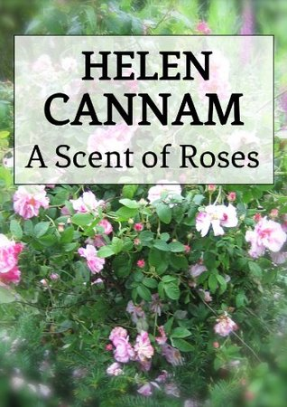 A Scent of Roses (Rosalind Maclaren series) Helen Cannam