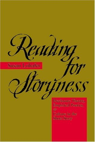 Reading for Storyness: Preclosure Theory, Empirical Poetics, and Culture in the Short Story  by  Susan Lohafer