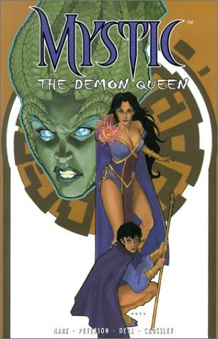 Mystic v. 2: The Demon Queen Ron Marz