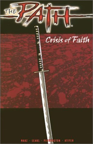 The Path : Crisis of Faith  by  Ron Marz