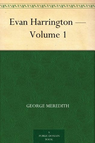 Evan Harrington - Volume 1  by  George Meredith