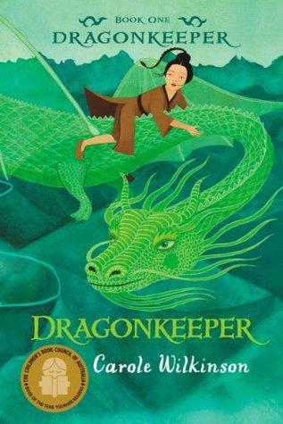 Dragonkeeper: 1  by  Carole Wilkinson