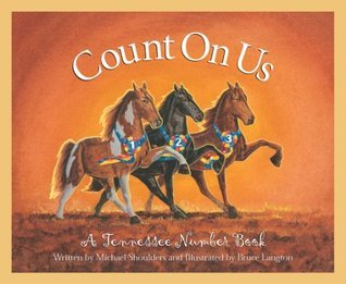 Count on Us: A Tennessee Numbe  by  Michael Shoulders