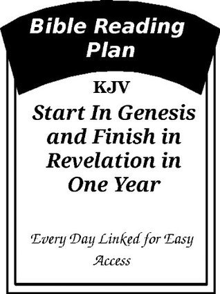 Bible Reading Plan, Read the Bible in a Year, Start from Any Day [Annotated]  by  Anonymous