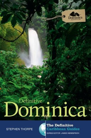 Definitive Dominica  by  James     Henderson