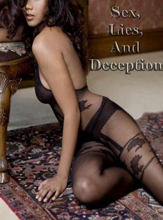 Sex, Lies, And Deception  by  Talina Goyt