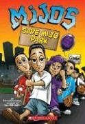 Save Mijo Park (Mijos #2)  by  David Gonzales