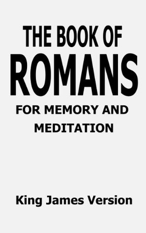 The Book of Romans for Memory and Meditation (Bible Books for Memory and Meditation) The Word of God