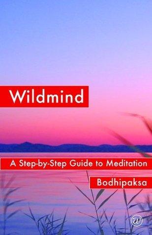 Wildmind  by  Bodhipaksa